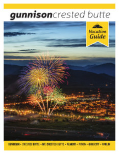 Gunnison and Crested Butte Vacation Guide